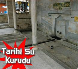 Tarihi Onceşmeler'in suyu kurudu