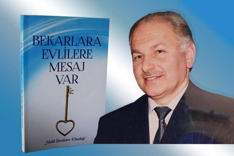 Halil İbrahim Uludağ'dan, Bekarlara evlilere mesaj var