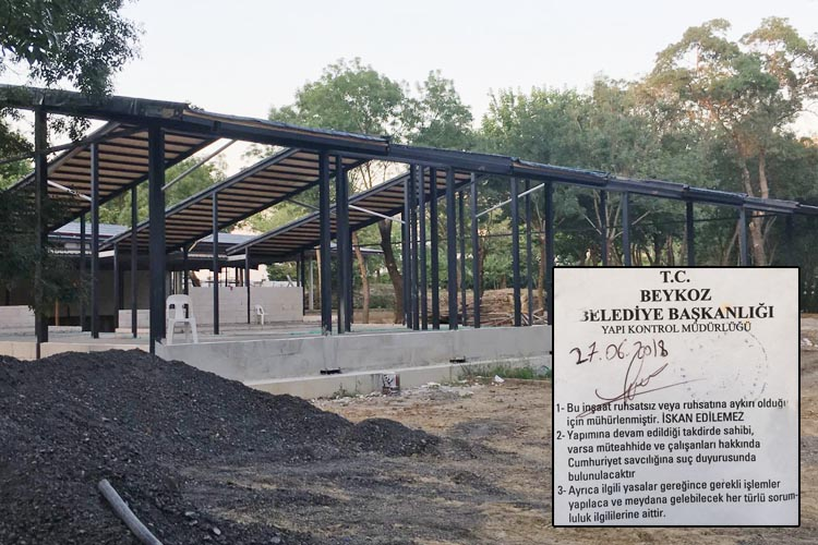 Beykoz'daki kaçak kafeterya inşaatı mühürlendi