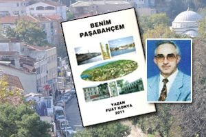Fuat Konya'dan 'Benim Paşabahçem'