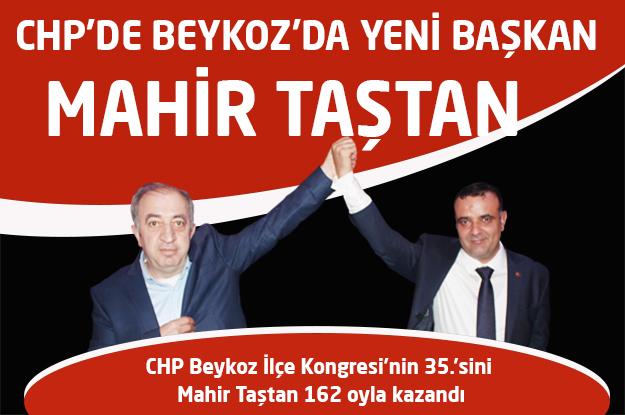 CHP'nin Beykoz İlçe Başkanı Mahir Taştan oldu…