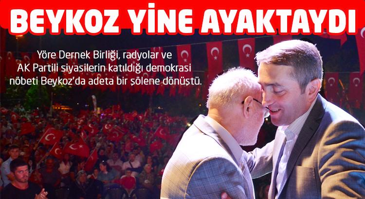 Beykoz demokrasi için yine ayaktaydı….