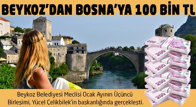 Beykoz Belediyesi'nden Bosna Hersek'e 100 bin TL