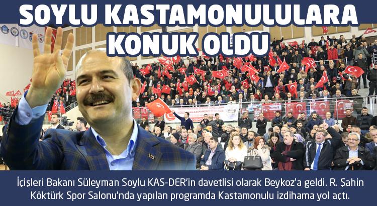 Süleyman Soylu Beykoz'da Kastamonululara konuk oldu