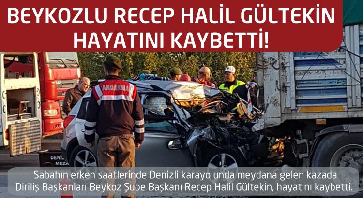 Beykozlu Halil Gültekin, hayatını kaybetti