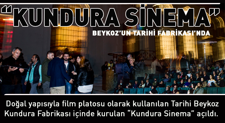 Beykoz'un tarihi fabrikasında Kundura Sinema