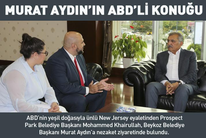 Beykoz Belediye Başkanı'nın ABD'li konuğu