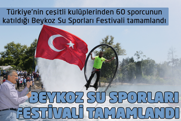 Beykoz Su Sporları Festivali tamamlandı