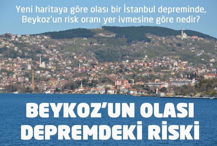 Olası depremde Beykoz'un riski belli oldu