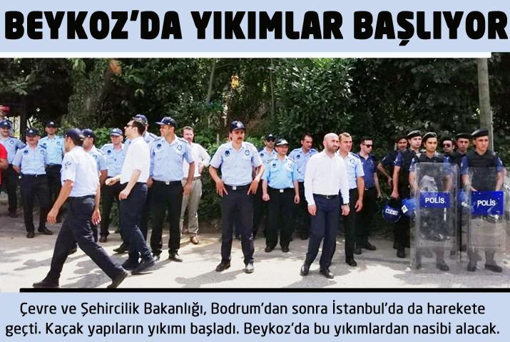 Beykoz'da bugün kaçak yapı yıkımı var