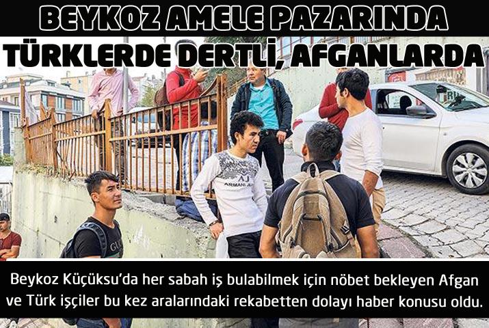 Beykoz Pazarı'nda Türk işçilerde dertli, Afgan'da