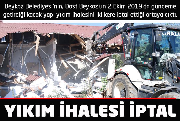 Beykoz'da kaçak yapı yıkım ihalesi iptal edildi