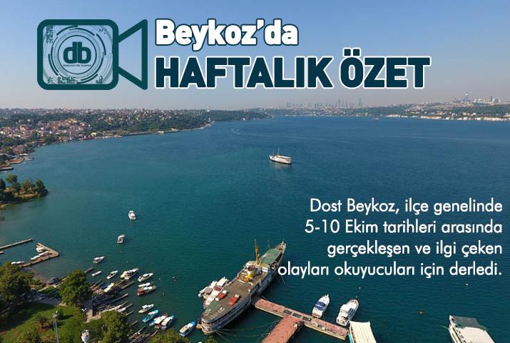 Beykoz'da haftalık güncel özet (5-10 Ekim)