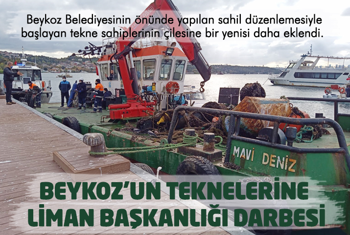 Beykoz'un teknelerine bir darbede liman başkanlığından