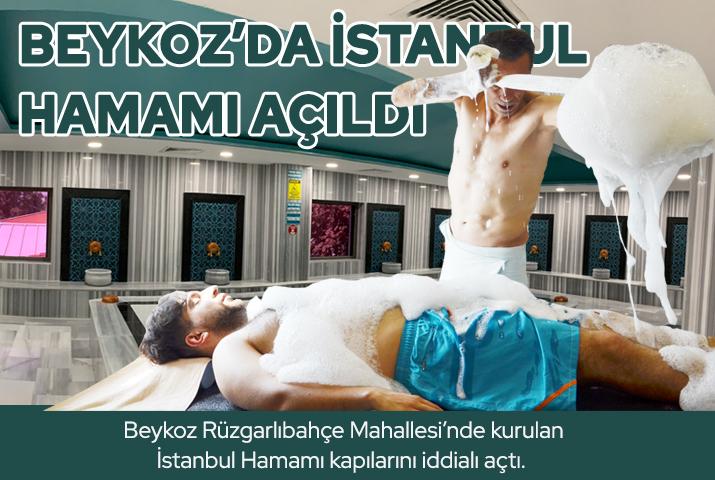 İstanbul Hamamı Sauna ve Fitness Tesisleri Beykoz'da açıldı